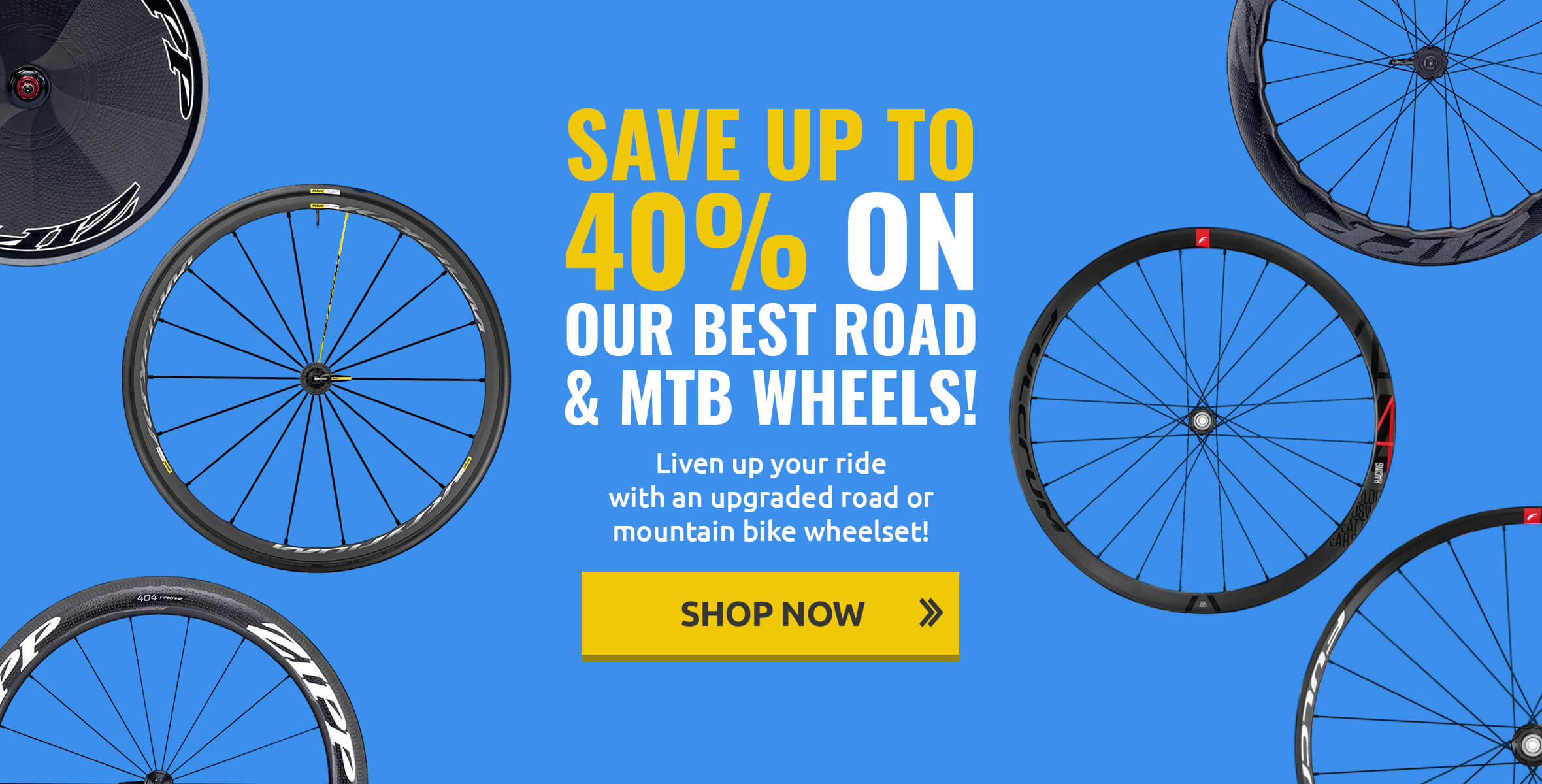 Save up to 40% on Road and MTB Wheels