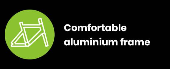 Comfortable aluminium frame