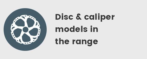 Disc or caliper models in the range
