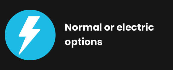 Normal & Electric options