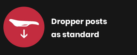 Dropper posts as standard