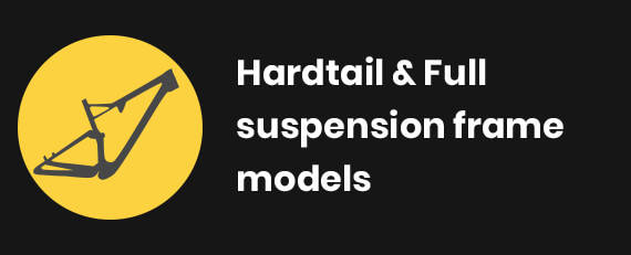 Hardtail & Full suspension frame models