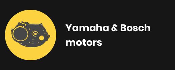 Yamaha & Bosch motors