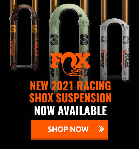 New 2021 Fox Racing Shox Suspension now available!