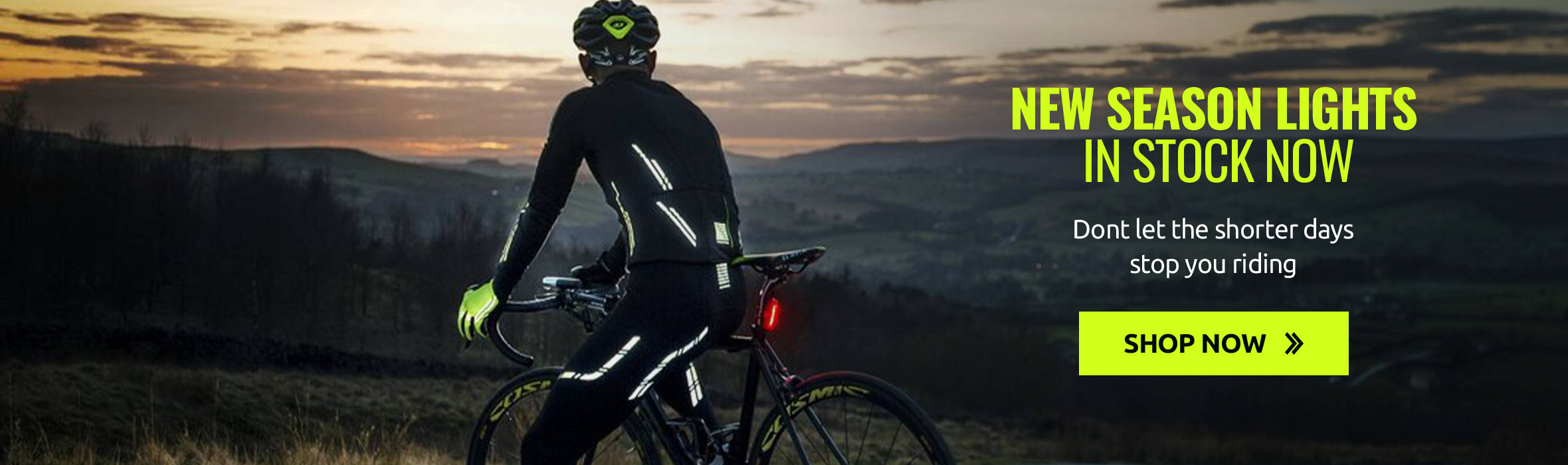 Dont let the shorter days stop you riding - New Season Lights - In stock now